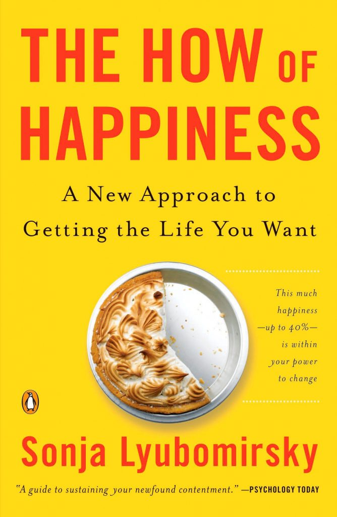 Gavin's Friday Reads: The How of Happiness by Sonja Lyubomirsky