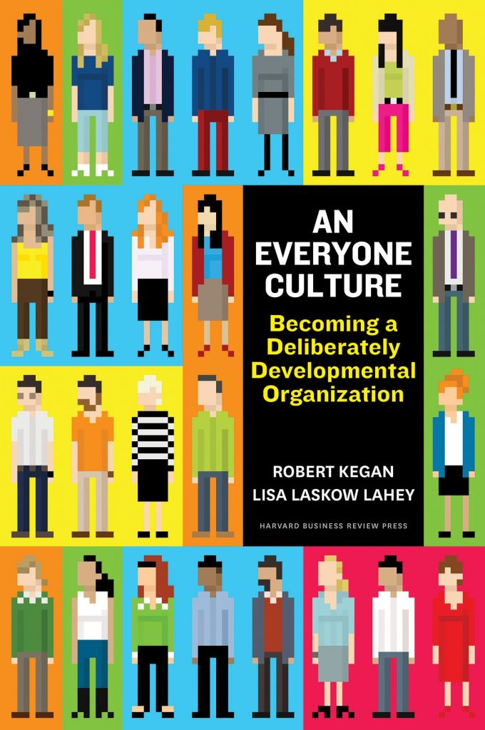 Gavin's Friday Reads: An Everyone Culture, by Robert Kagan & Lisa Laskow Lahey
