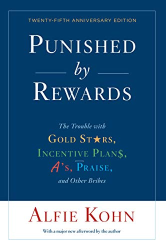 Gavin's Friday Reads: Punished by Rewards by Alfie Kohn