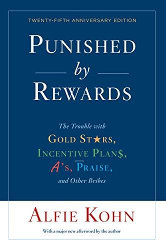 Gavin's Friday Reads: Punished by Rewards by Alfie Kohn