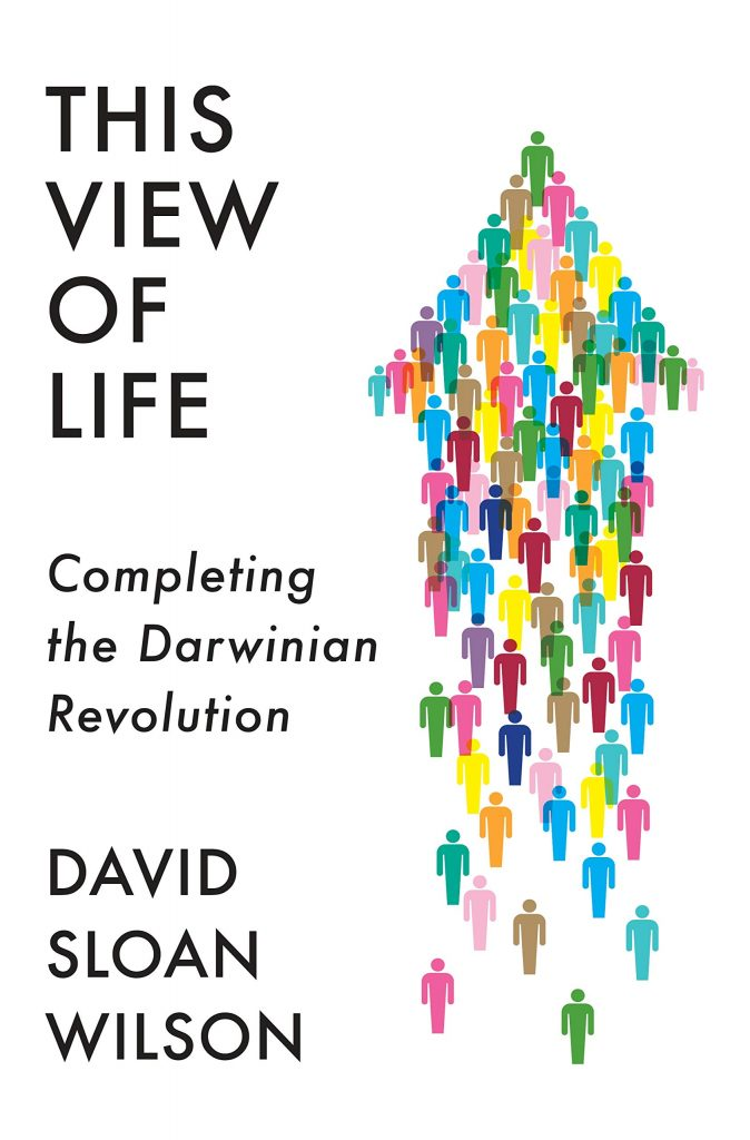 Gavin's Friday Reads: This View of Life by David Sloan Wilson
