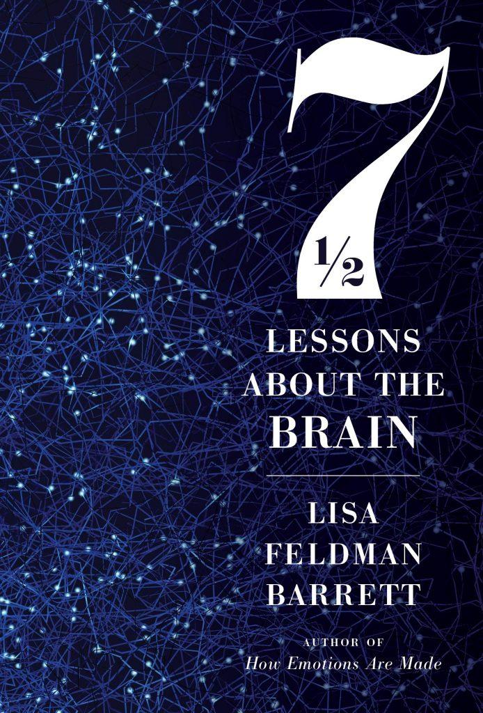Gavin's Friday Reads: 7 1/2 Lessons About the Brain, Lisa Feldman Barrett