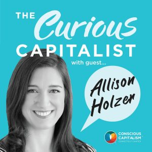The Curious Capitalist – Allison Holzer (Inspire Corps)