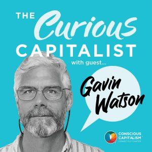 The Curious Capitalist – Gavin Watson (Watson Inc)