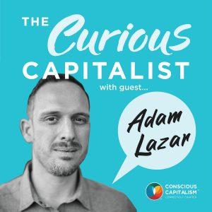 The Curious Capitalist Podcast – Adam Lazar (Asarasi)